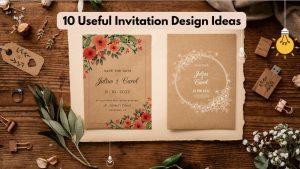 10 Useful Invitation Design Ideas